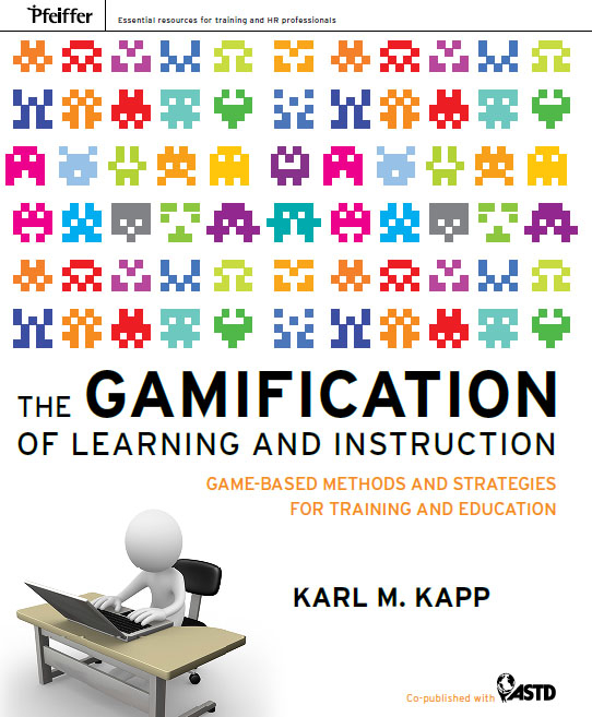 Karl Kapp - The Gamification of eLearning and Instruction