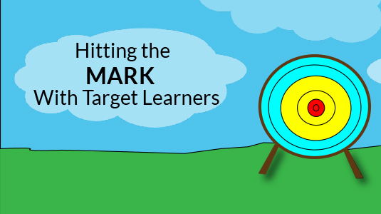 Hitting the Mark With Target Learners