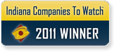 Indiana Company to Watch 2011