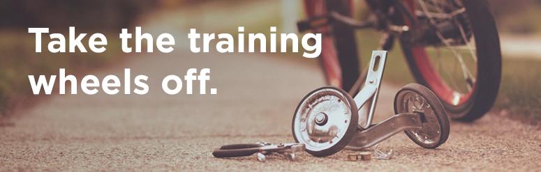 take-the-training-wheels-off